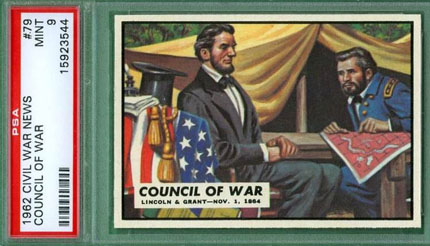 1962 Topps Council of War Abraham Lincoln Ulysses S. Grant