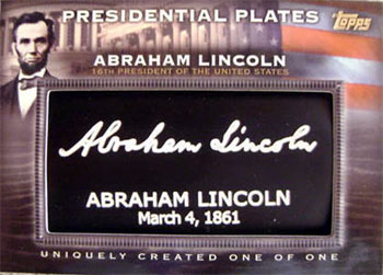 Topps Presidential Plates parallel card of Abraham Lincoln